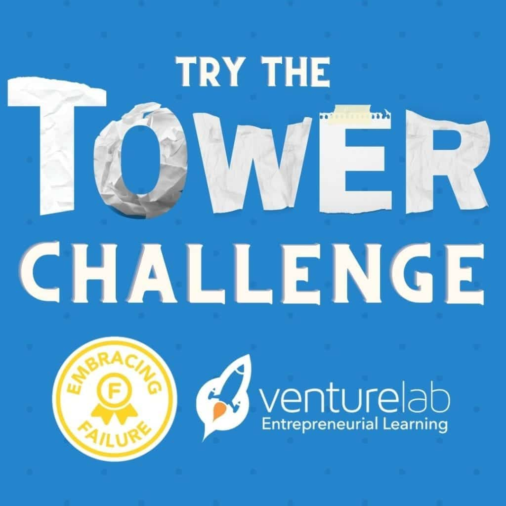 The Tower Challenge: Embracing Failure
