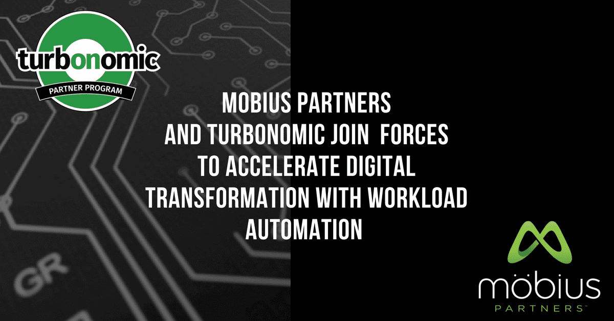 turbonomic mobius partners and turbonomic join forces to accelerate digital transformation with workload automation