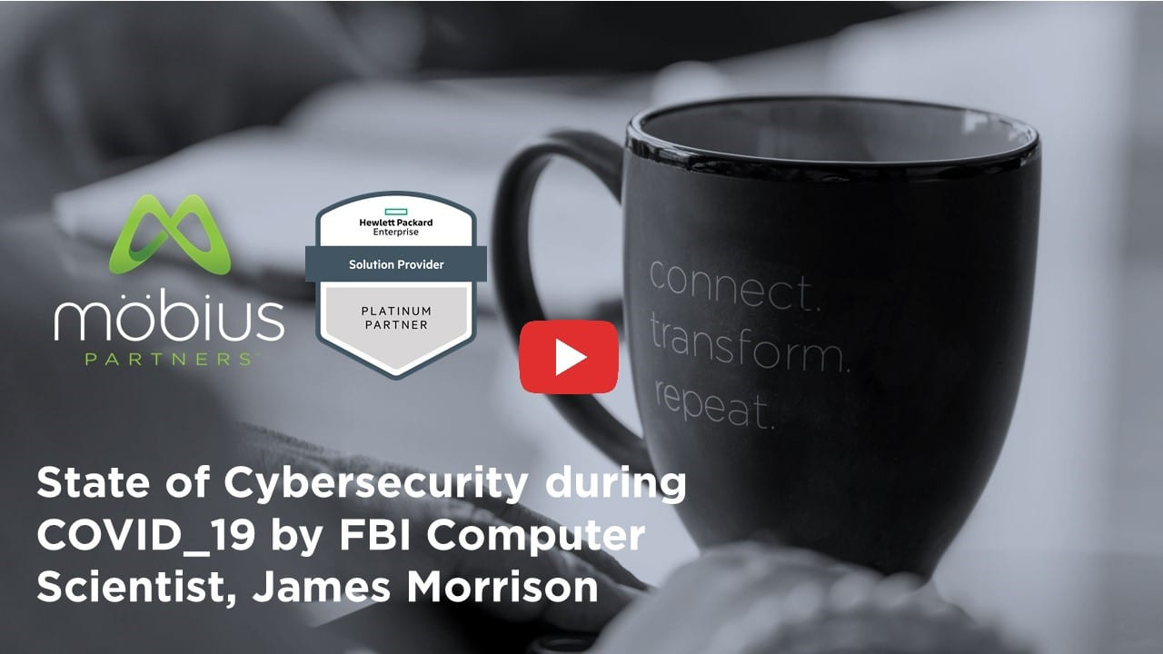 4.16.20 Mobius Partners and HPE FBI CyberSecurity